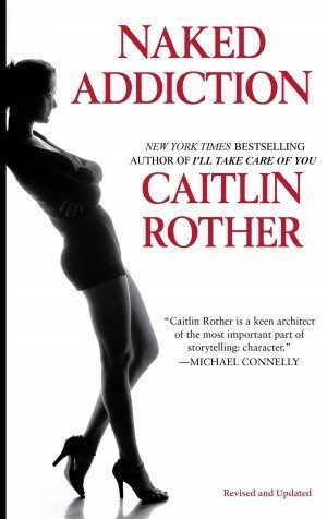 NAKED ADDICTION:  Audio Books Available