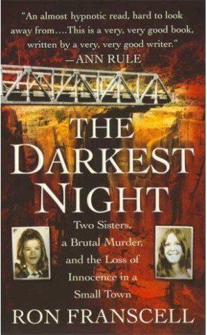 The Darkest Night, A True Crime