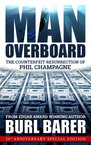 MAN OVERBOARD: The Counterfeit Resurrection of Phil Champagne True Crime Books Available