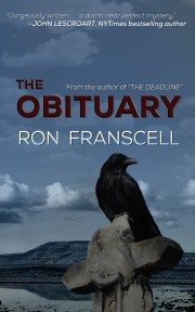 Ron Franscell Pens Hot Mystery Sequel To THE DEADLINE With THE OBITUARY