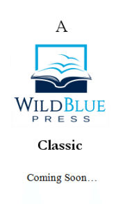 WildBlue Press Classic - Coming Soon