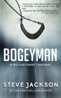 Steve Jackson Writes A True Crime About Every Parent's Nightmare In BOGEYMAN