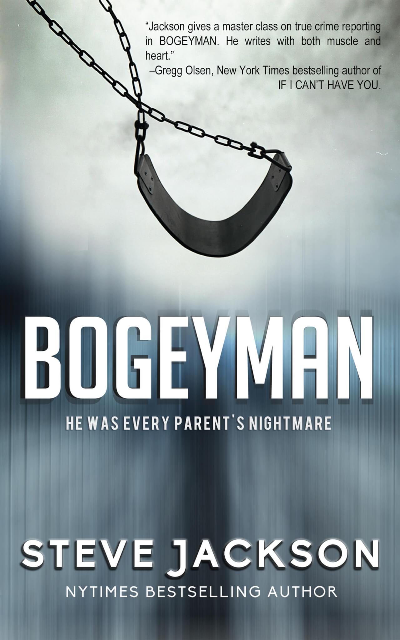 BOGEYMAN A True Crime Thriller