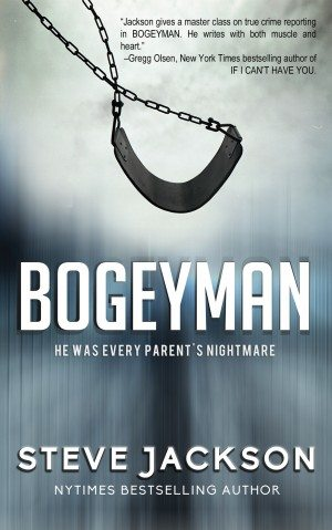 BOGEYMAN: He Was Every Parent's Nightmare True Crime Books Available