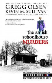 Buy Kevin Sullivan's The Amish Schoolhouse Murders (coauthored with Gregg Olsen)