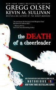Buy Kevin Sullivan's Death of a Cheerleader (coauthored with Gregg Olsen)