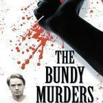 The Bundy Murders by Kevin Sullivan