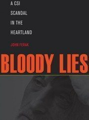 Buy John Ferak's book Bloody Lies