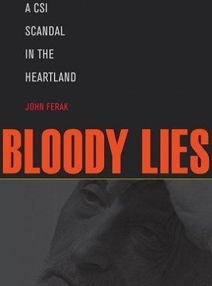true-crime-john-ferak-bloody lies