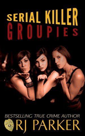 serial-killer-groupies