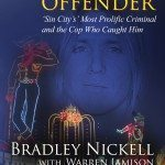 Bradley Nickell's REPEAT OFFENDER Named Best of 2015 in True Crime