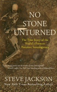 Steve Jackson Releases True Crime Classic NO STONE UNTURNED eBook, Audiobook