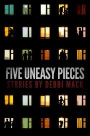 Debbi Mack Five Uneasy Pieces