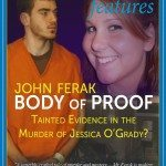 Discredited CSI Commander At The Heart of John Ferak's True Crime BODY OF PROOF