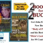 Two Bucks For Two Books Sale Kicks Off John Ferak's Launch Of BODY OF PROOF