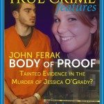 Ferak's new book BODY OF PROOF Examines Underworld of CSI fraud