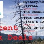 PITFALL, THE DEADLINE, DIXIE'S LAST STAND and BODY OF PROOF for 99 cents