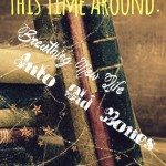 Amy Leigh Simpson's This Time Around: Breathing New Life into Old Bones