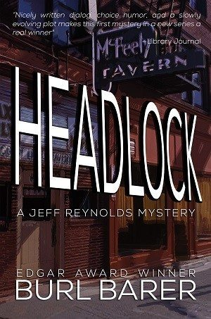 HEADLOCK: A Jeff Reynolds Mystery Myatery Books Available