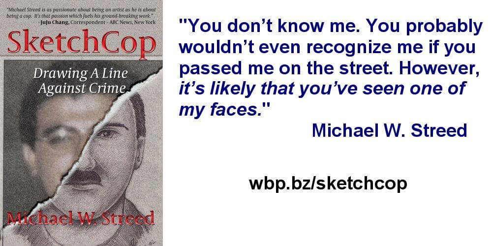 SKETCHCOP by Michael W. Streed, True Crime Classic