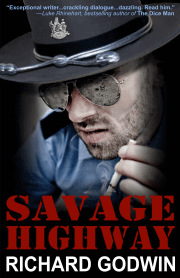 Richard Godwin Noir Thriller SAVAGE HIGHWAY Takes Readers to a Lonely Arizona Highway