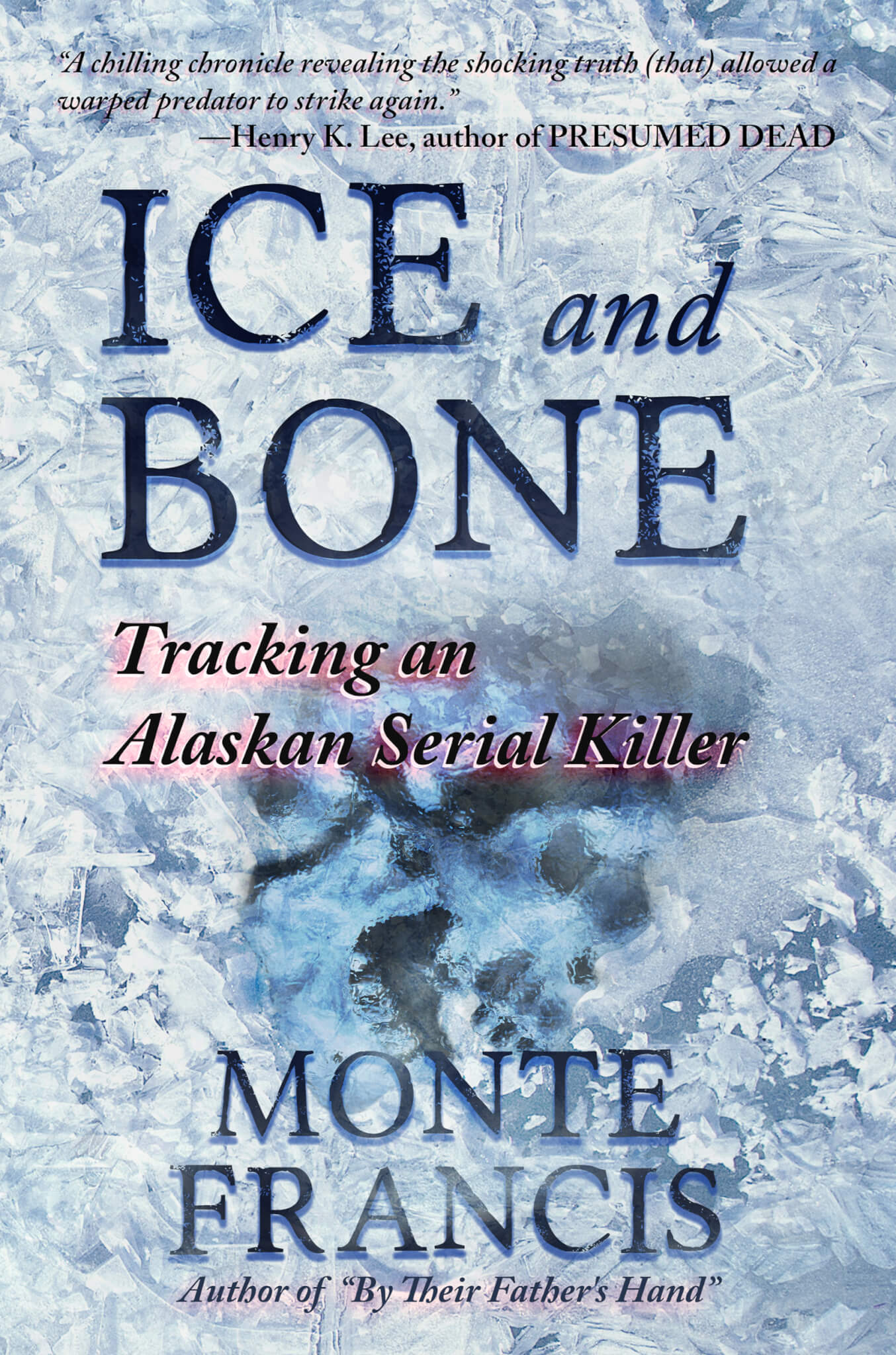 Audio books from wildblue press ice and bone tracking an alaskan serial killer audio books available fandeluxe