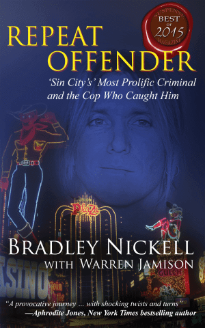 "True Crime Author Bradley Nickell ""REPEAT OFFENDER"""