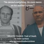 True Crime Author Steve Jackson Discusses SMOOTH TALKER Picture Puzzle Pieces