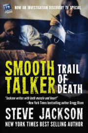 Smooth Talking Serial Killer Subject Of New True Crime By NYT Bestseller Steve Jackson