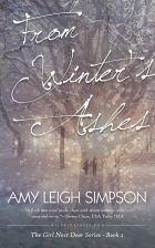 FROM WINTER'S ASHES: Second In The Girl Next Door Series by Breakout Mystery Romance Sensation Amy Leigh Simpson