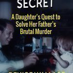 Author Helps Police Investigate Father's Murder In DADDY'S LITTLE SECRET