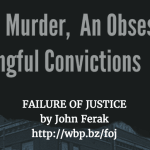 Readers: John Ferak's True Crime Book FAILURE OF JUSTICE Is A Must Read