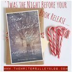 'Twas the Night Before Your Book Release: Amy Leigh Simpson on the Upcoming Release of FROM WINTER'S ASHES
