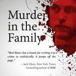Countdown Deal for Burl Barer's Bestselling True Crime Book MURDER IN THE FAMILY