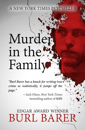 MURDER IN THE FAMILY:  True Crime Books Available