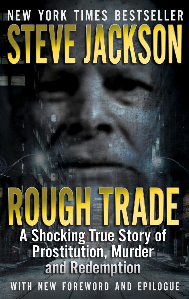 Rough Trade By New York Times Bestselling Author Steve