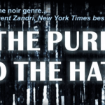 Order Richard Godwin's Thriller Noir Novel THE PURE AND THE HATED For FREE!