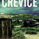 For A Limited Time Get Janice Boekhoff's Romantic Mystery Novel CREVICE For FREE!