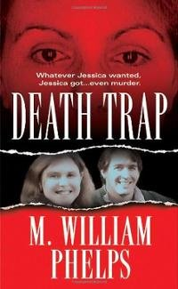 death-trap-m-william-phelps-book-cover-art