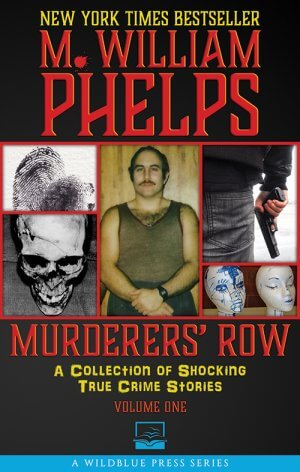 MURDERERS ROW: A Collection Of Shocking True Crime Stories True Crime Books Available