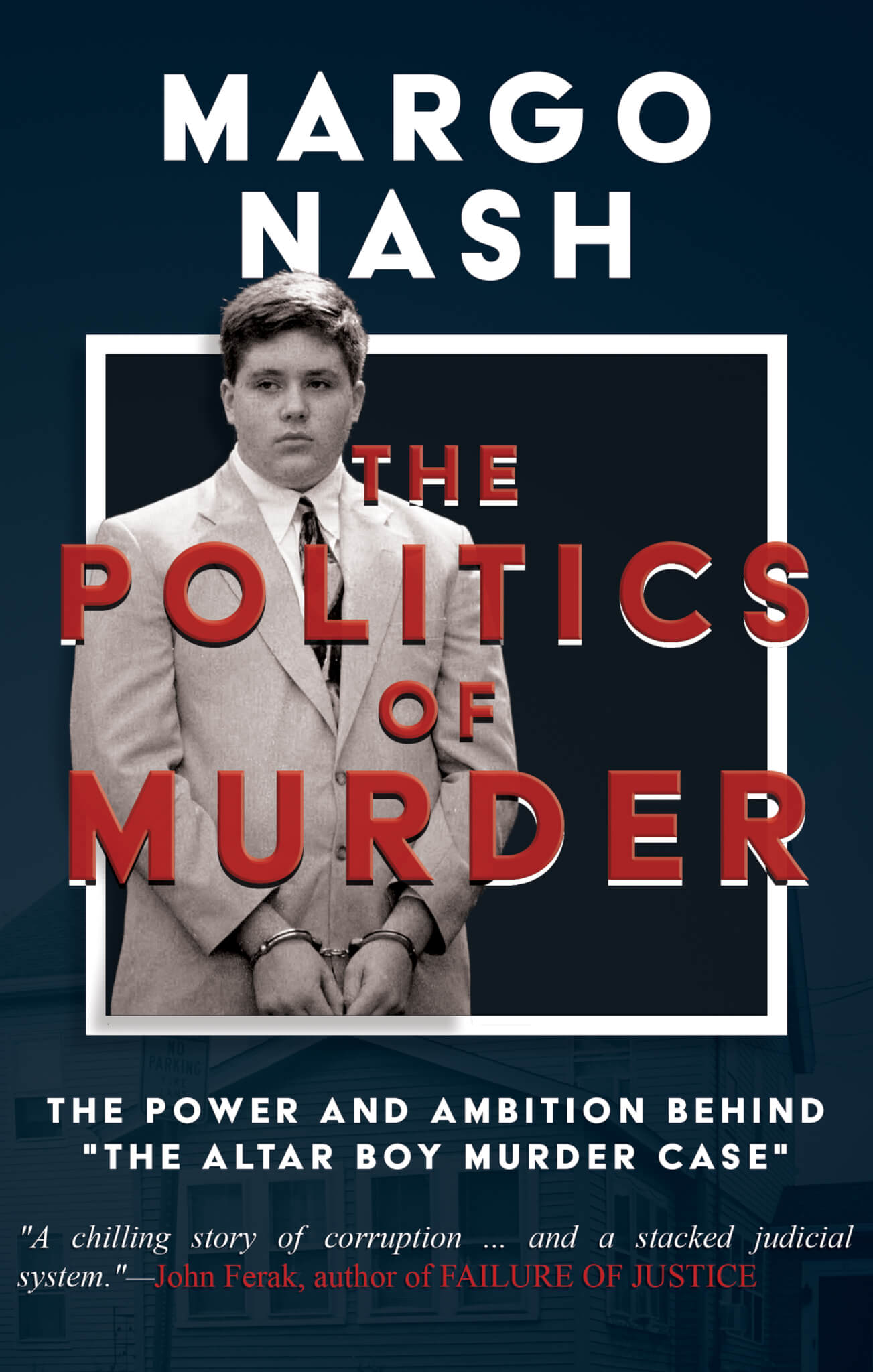 Attorney margo nash sheds light on one of bostons most attorney margo nash sheds light on one of bostons most controversial murder cases in true crime the politics of murder wildblue press fandeluxe Images