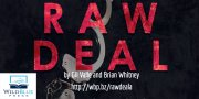 "A Note From The Publishers Of RAW DEAL: The Untold Story of NYPD's ""Cannibal Cop"""