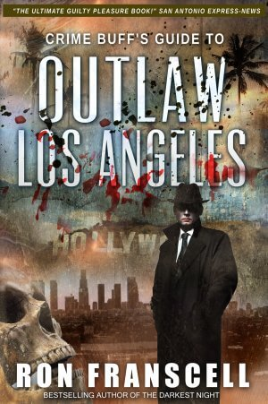 OUTLAW LOS ANGELES:  True Crime Books Available