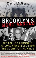 100 of the Most Notorious Criminals Are Ranked From Bad to Worst in BROOKLYN'S MOST WANTED