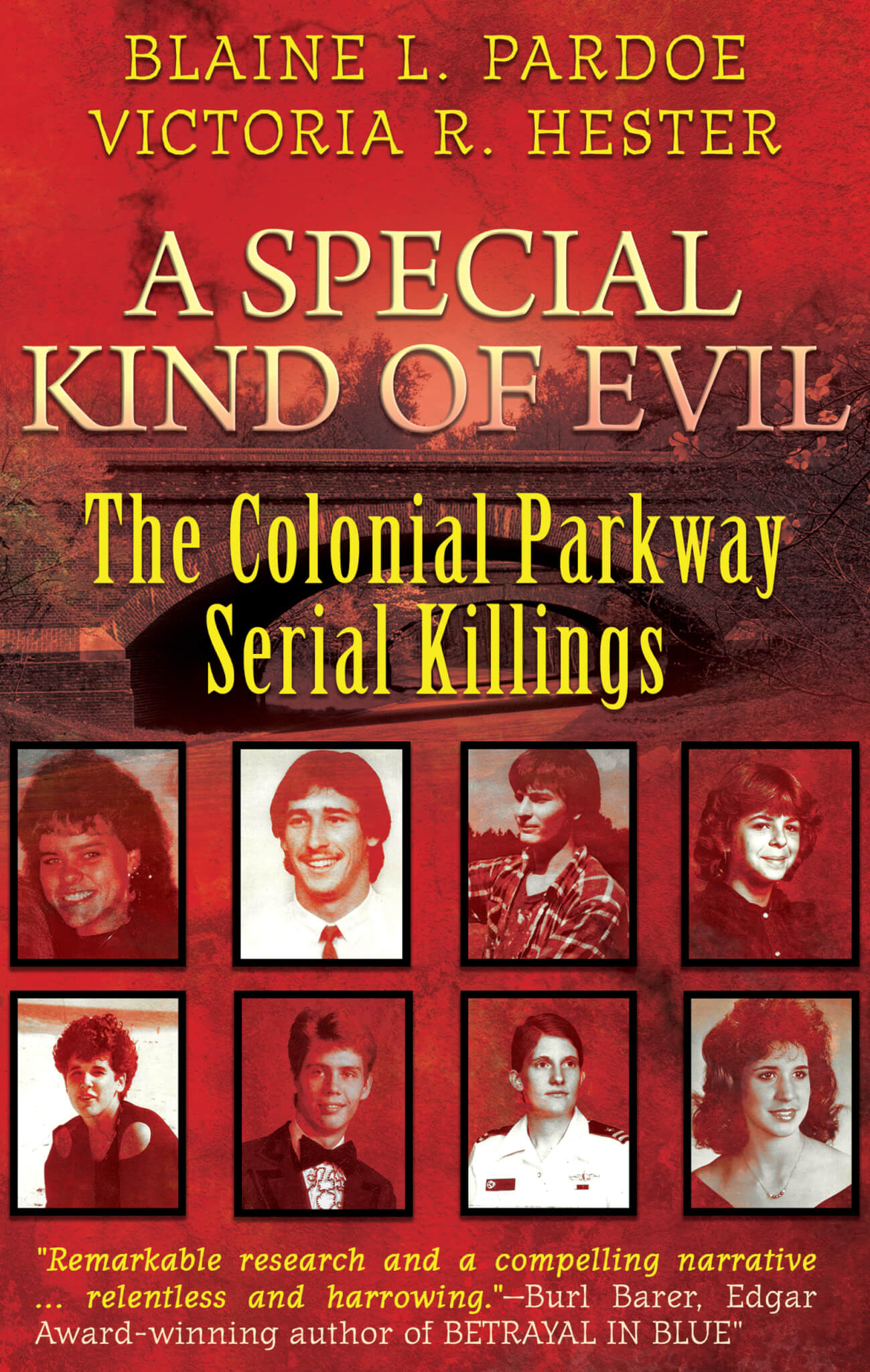 A SPECIAL KIND OF EVIL: The Colonial Parkway Serial Killings True Crime Books Available