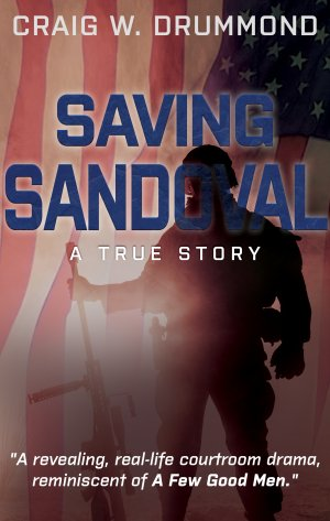 SAVING SANDOVAL by Craig W. Drummond