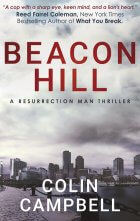 Colin Campbell Adds to His Mystery Thriller Series With BEACON HILL