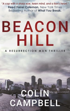 BEACON HILL: A Resurrection Man Thriller Myatery Books Available