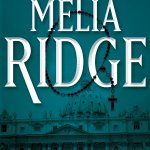 The Max Blake Mystery Series Continues With MELIA RIDGE