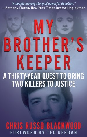 MY BROTHER'S KEEPER: A Thirty-Year Quest To Bring Two Killers To Justice True Crime Books Available